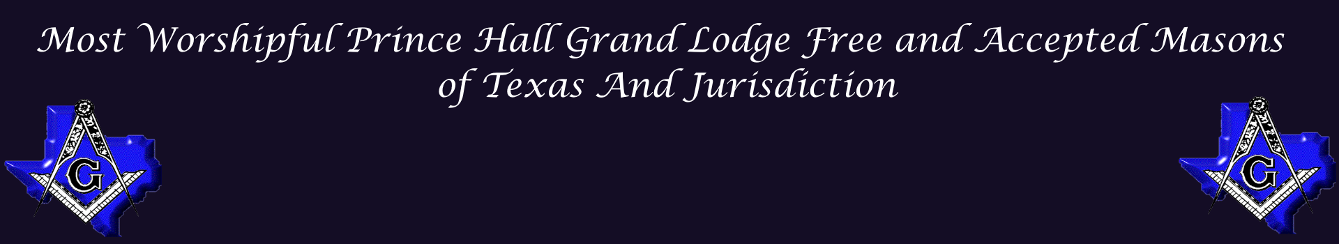 The Most Worshipful Prince Hall Grand Lodge of Texas